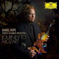 Journey to Mozart - Daniel Hope - Zurich Chamber Orchestra