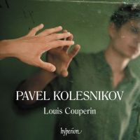 Pavel Kolesnikov - Louis Couperin