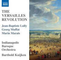 The Versailles Revolution - Barthold Kuijken - Indianapolis Baroque Orchestra