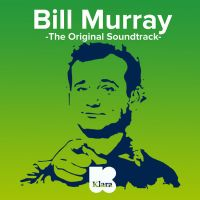 Download aflevering 6 van The Original Soundtrack: 'Bill Murray'