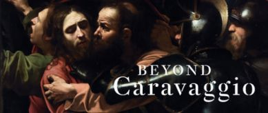 Beyond Caravaggio in National Gallery, Londen