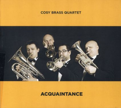 Cosy Brass Quartet - Acquaintance