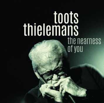 Toots Thielemans - The Nearness Of You