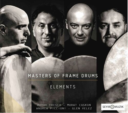 Elements - Masters of Frame Drums