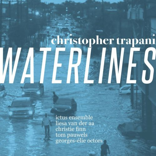 Christopher Trapani - Waterlines
