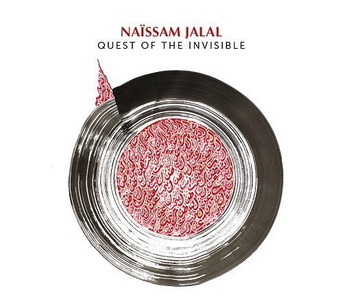 Quest of the invisible - Naïssam Jalal