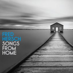 Fred Hersch - Songs From Home